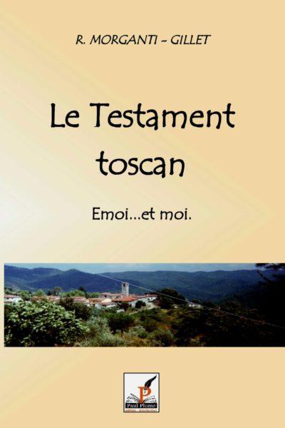 LE TESTAMENT TOSCAN – Rolande Morganti-Gillet